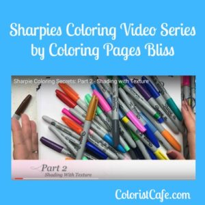 Sharpies Coloring Video Series By Pages Bliss Part 2