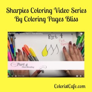 sharpies coloring video series - part 4
